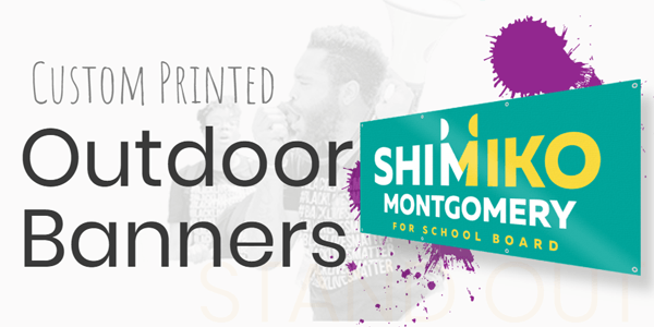 Shop our Custom Printed Outdoor Banners